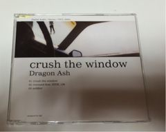 ★Dragon Ash『crush the window』★