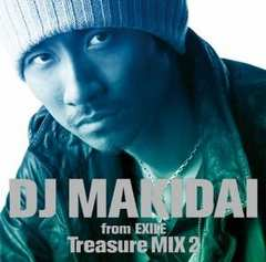 DJ MAKIDAI from EXILE / Treasure MIX 2