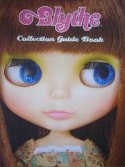 Blythe ブライス コレクション ガイドブック