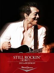 ■ 矢沢永吉 STILL ROCKIN' 〜走り抜けて・・・〜 2011 in BUDO