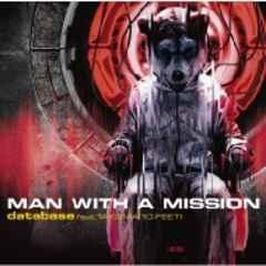 即決 特典付 MAN WITH A MISSION database feat.TAKUMA 限定盤