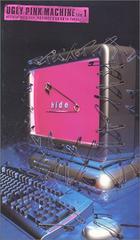 hide �r�f�I UGLY PINk MACHINE fiIe 1