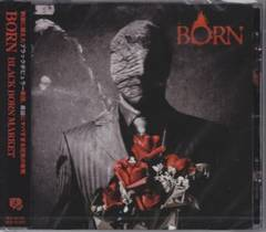 ◆BORN 【BLACK BORN MARKET】 CD 新品