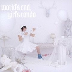world's end, girl's rondo