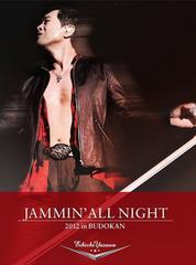 矢沢永吉 JAMMIN' ALL NIGHT 2012 in BUDOKAN