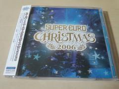CD「スーパー・ユーロ・クリスマス★2006 SUPEREURO CHRISTMAS」