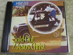 MINISTER MARTIE/Sold Out Jesus Christ/G-Rap/G-Funk