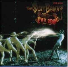 THE SLUT BANKS「死霊光線 EVIL BEAM」3rdALBUM スラットバンクス