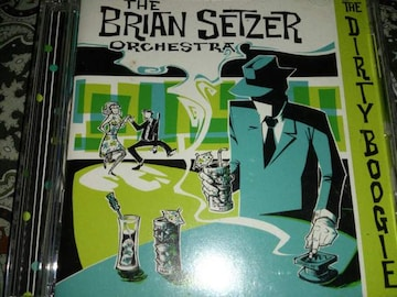THE BRIAN SETZER ORCHESTRA/THE DIRTY BOOGIE ブライアン