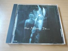 矢沢永吉CD「the Name Is… ザ・ネイム・イズ」アリよさらば●