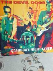 DEVIL DOGS /SATURDAY NIGHT FEVER (ロックンロール/パンク)