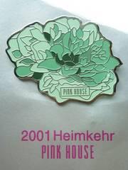 PINK HOUSE ピンクハウス 2001 Heimkehr バッジ ブローチ レア?