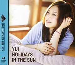 YUI  「HOLIDAYS IN THE SUN【CD+DVD 2枚組 初回生産限定盤】」