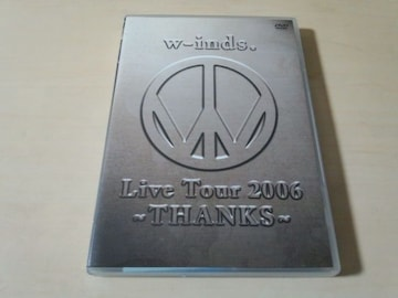 w-inds. DVD「w-inds.Live Tour 2006 〜THANKS〜」2枚組●