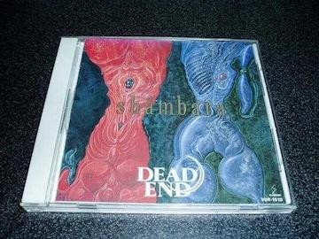 CD「デッドエンド(DEAD END)/シャンバラ(Shambara)」88年盤
