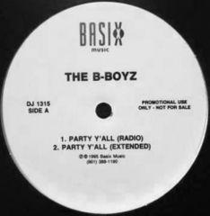 【G-RAP】THE B-BOYZ / PARTY Y'ALL / Love Come Down収録!!