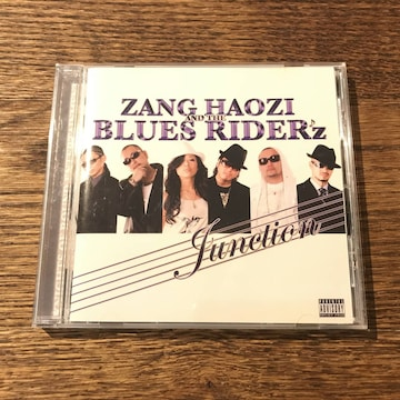 【ZANG HAOZI & THE BLUES RIDER'z】Junction